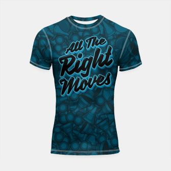 Thumbnail image of All The Right Chess Moves Shortsleeve Rashguard, Live Heroes
