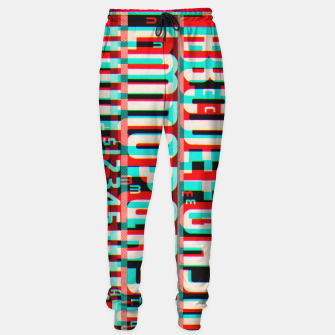 Thumbnail image of Gothic Cut Typo Glitch Version Sweatpants, Live Heroes