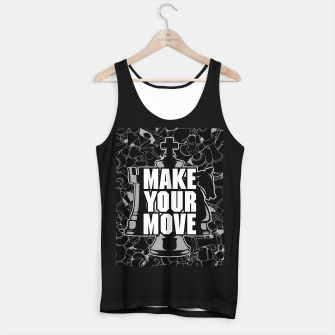 Thumbnail image of Make Your Move Chess Tank Top regular, Live Heroes