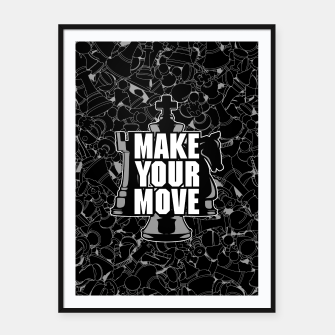 Thumbnail image of Make Your Move Chess Framed poster, Live Heroes