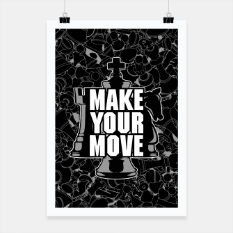 Thumbnail image of Make Your Move Chess Poster, Live Heroes