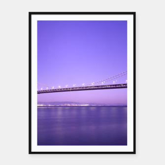 Thumbnail image of Magnificent San Francisco–Oakland Bay Bridge California at spectacular sunset Framed poster, Live Heroes