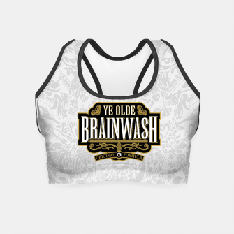 Thumbnail image of Ye Olde BRAINWASH Crop Top, Live Heroes