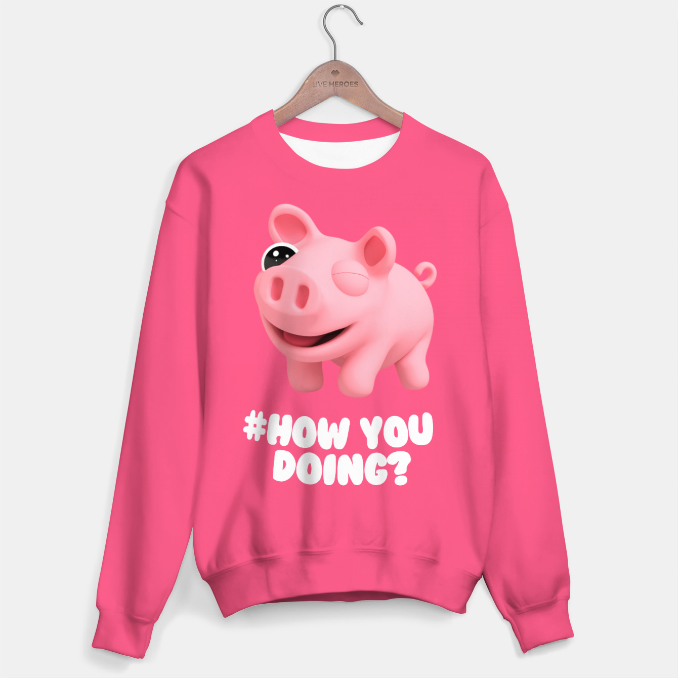 Image of Rosa the Pig How you doing Pink Sweater - Live Heroes