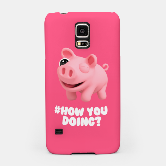 Thumbnail image of Rosa the Pig How you doing Pink Samsung Case, Live Heroes