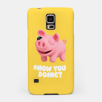 Thumbnail image of Rosa the Pig How you doing Yellow Samsung Case, Live Heroes