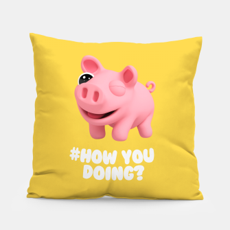 Miniaturka Rosa the Pig How you doing Yellow Pillow, Live Heroes