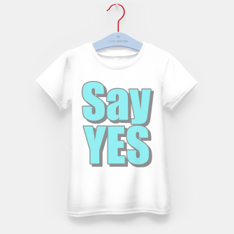 Miniatur Say Yes Kid's T-shirt, Live Heroes