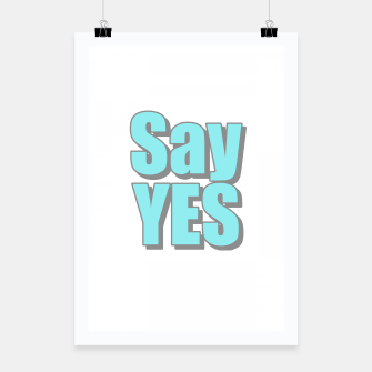 Miniatur Say Yes Poster, Live Heroes