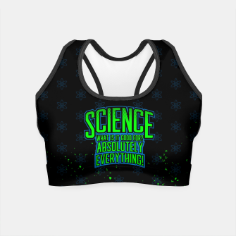Thumbnail image of Science is Good Crop Top, Live Heroes