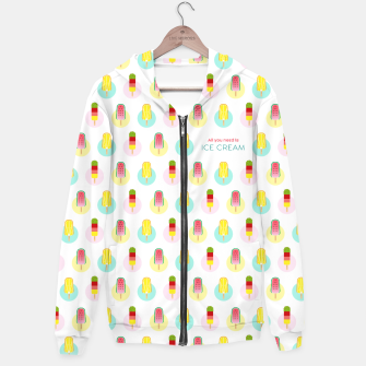 Thumbnail image of All you need is ice cream –  Kapuzenpullover, Live Heroes