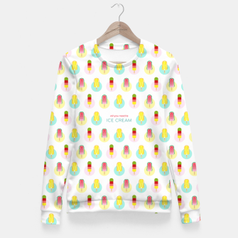 Thumbnail image of All you need is ice cream –  Taillierte Sweatshirt, Live Heroes