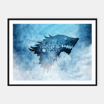 Thumbnail image of Winter Is Coming - Games Of Thrones Affiche et cadre, Live Heroes