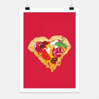 Thumbnail image of Pizza is my true Valentine Poster, Live Heroes
