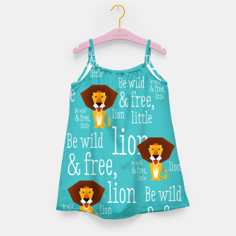 Thumbnail image of Be wild and free, little lion –  Mädchenkleid, Live Heroes