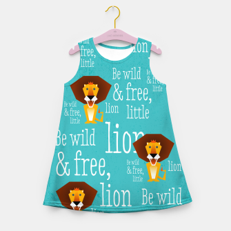 Thumbnail image of Be wild and free, little lion –  Mädchen-Sommerkleid, Live Heroes