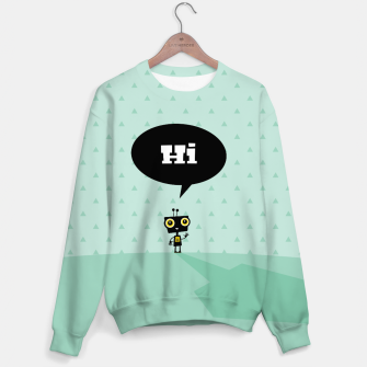 Thumbnail image of Hi little robot –  Sweater, Live Heroes
