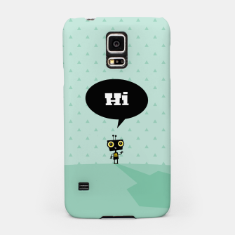 Thumbnail image of Hi little robot –  Samsung Case, Live Heroes