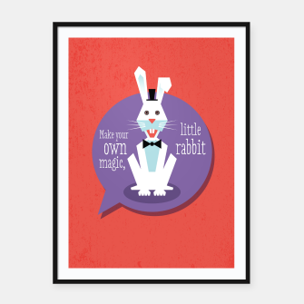 Thumbnail image of Make your own magic, little rabbit –  Framed poster, Live Heroes