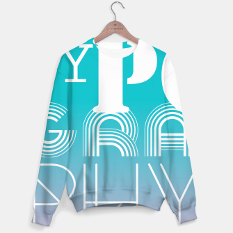 Thumbnail image of TYPOGRAPHY Sweater, Live Heroes