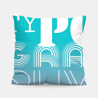 Thumbnail image of TYPOGRAPHY Pillow, Live Heroes
