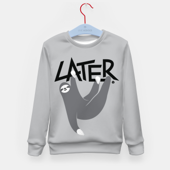 Maybe Later - Sloth Bluza dziecięca miniature