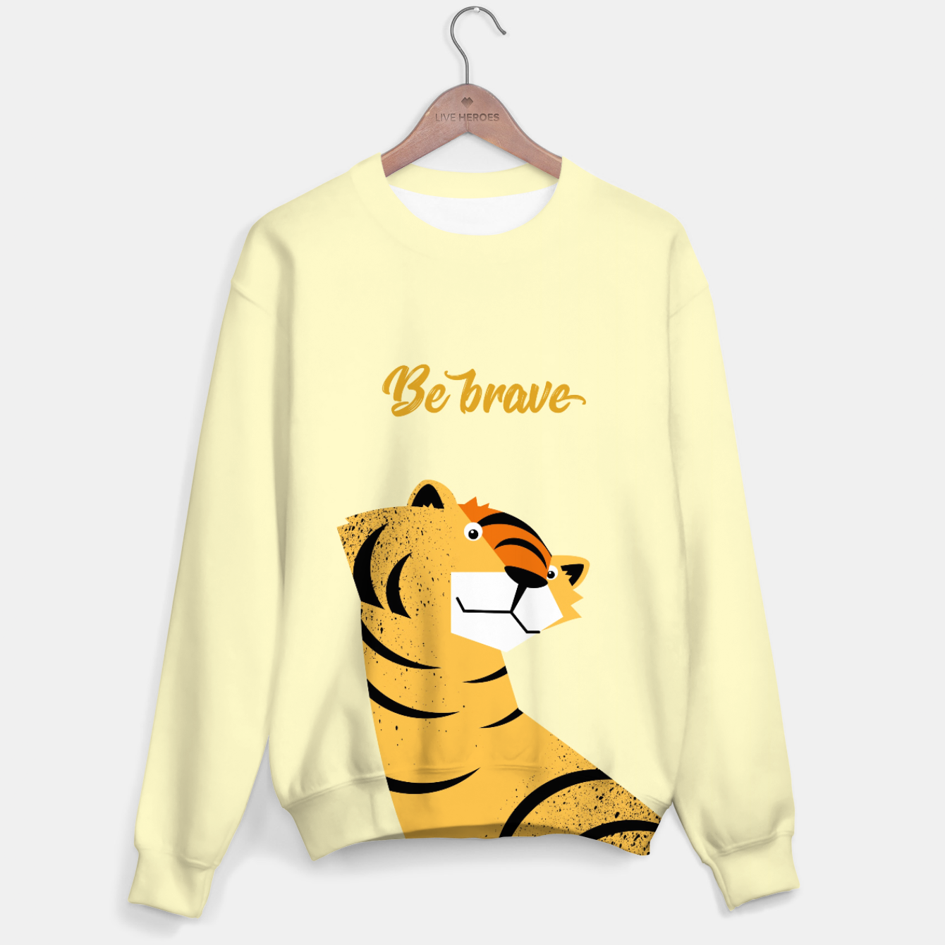 Image of Be brave tiger – Sweater - Live Heroes
