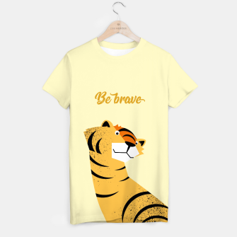 Be brave tiger – T-shirt thumbnail image