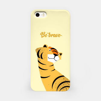 Be brave tiger – iPhone Case thumbnail image