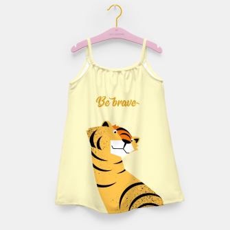 Be brave tiger – Girl's Dress thumbnail image