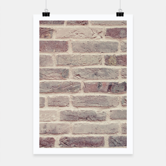 Thumbnail image of Wall built with bricks of various earth tones Poster, Live Heroes