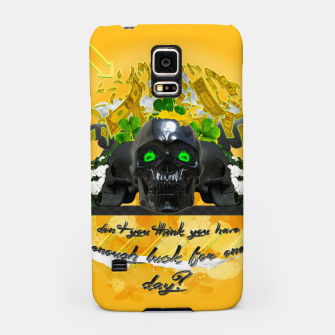 Thumbnail image of don't you think you got enough luck for one day Samsung Case, Live Heroes