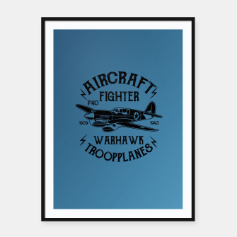 Thumbnail image of Aircraft Fighter Hawk Framed poster, Live Heroes