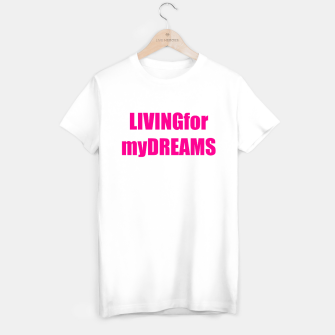 Thumbnail image of LivingForMyDreams women T-shirt, Live Heroes