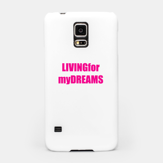 Thumbnail image of LivingForMyDreams women Samsung Case, Live Heroes