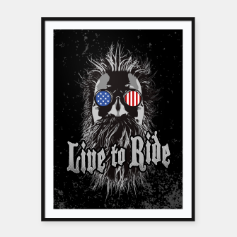 Thumbnail image of Live to Ride Framed poster, Live Heroes
