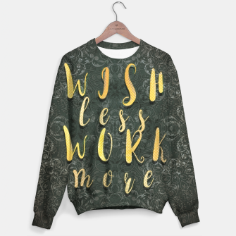 Thumbnail image of Wish less work more Bluza, Live Heroes