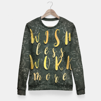 Thumbnail image of Wish less work more Bluza taliowana, Live Heroes