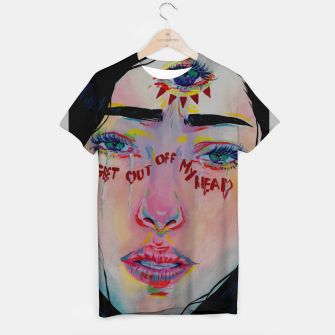 Thumbnail image of Get out of m head T-shirt, Live Heroes
