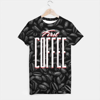 Thumbnail image of First COFFEE T-shirt, Live Heroes