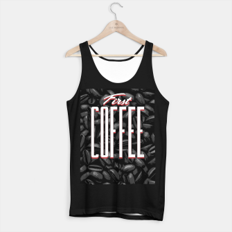 Thumbnail image of First COFFEE Tank Top regular, Live Heroes