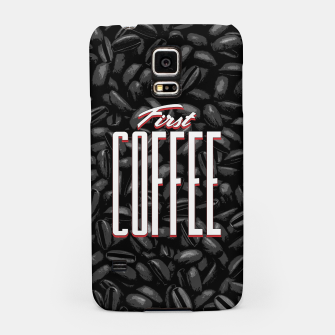 Thumbnail image of First COFFEE Samsung Case, Live Heroes