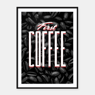 Miniatur First COFFEE Framed poster, Live Heroes