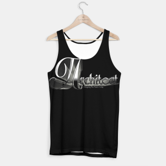 Thumbnail image of Architect Tank Top, Live Heroes
