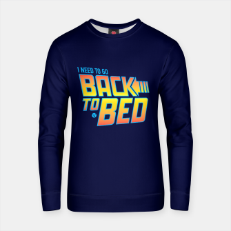 Back to the Future - I Need to Go Back to Bed Bluza bawełniana obraz miniatury