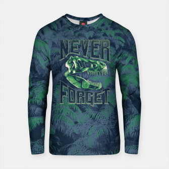 Thumbnail image of Never Forget T-Rex Cotton sweater, Live Heroes