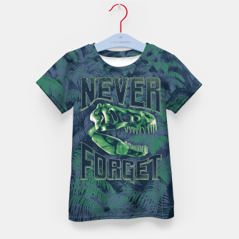 Thumbnail image of Never Forget T-Rex Kid's t-shirt, Live Heroes