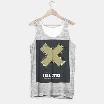 Thumbnail image of Free Spirit, Wild Soul, Strong Body Tank Top regular, Live Heroes