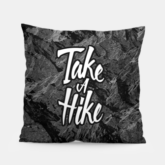 Thumbnail image of Take A Hike Pillow, Live Heroes