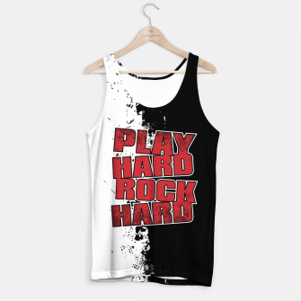 Thumbnail image of Play Hard Rock Hard Tank Top, Live Heroes